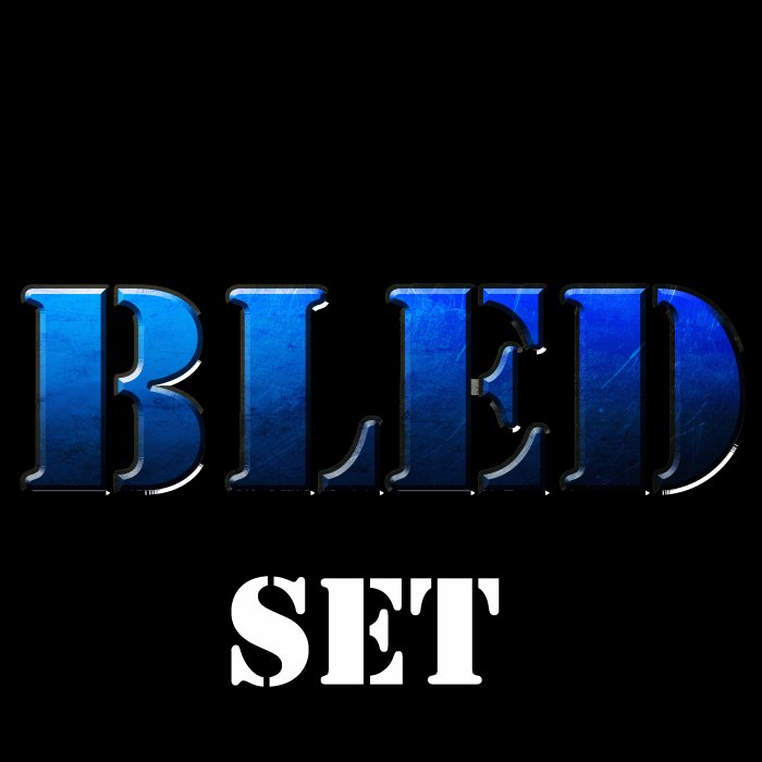 BLED SET