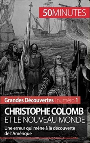 Christophe Colomb et le Nouveau Monde: Une erreur qui mène à la découverte de l'Amérique