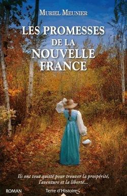 Les Promesses De La Nouvelle France
