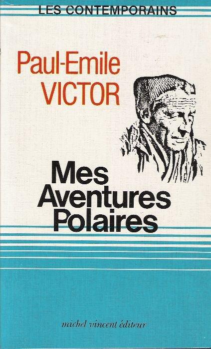 Mes aventures polaires