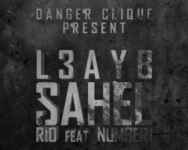 Number1 Feat Rio<<<   -*/ L3yb Sahel /*- >>> Clash%