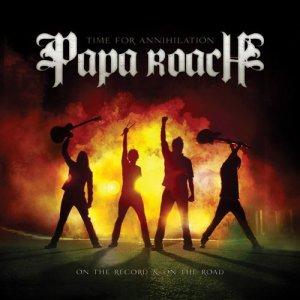 Papa Roach.