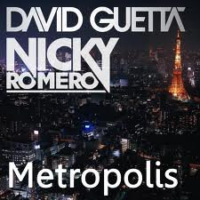 David Guetta and Nicky Romero - Metropolis.