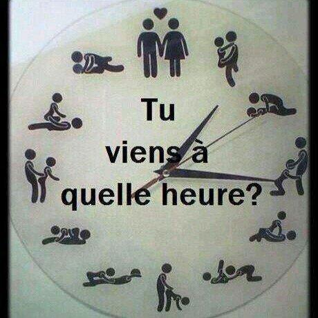 tu passe a quelle heure !!!