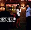 Glee - Give yout heart a break