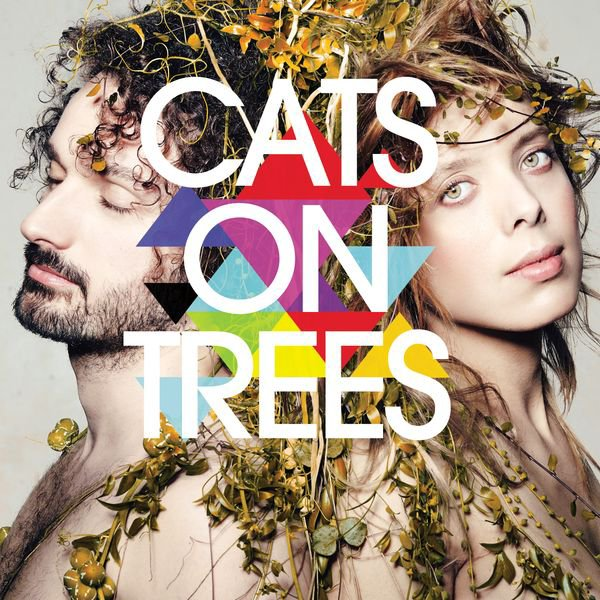 Cats On Trees / Sirens call (2013)