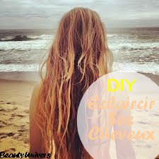 DIY.Éclaircissant naturel pour les cheveux ☀