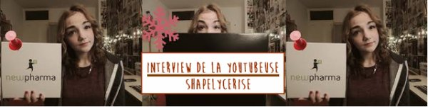 [ Une semaine, un interview ! N° 2 ] : ShapelyCerise ♡