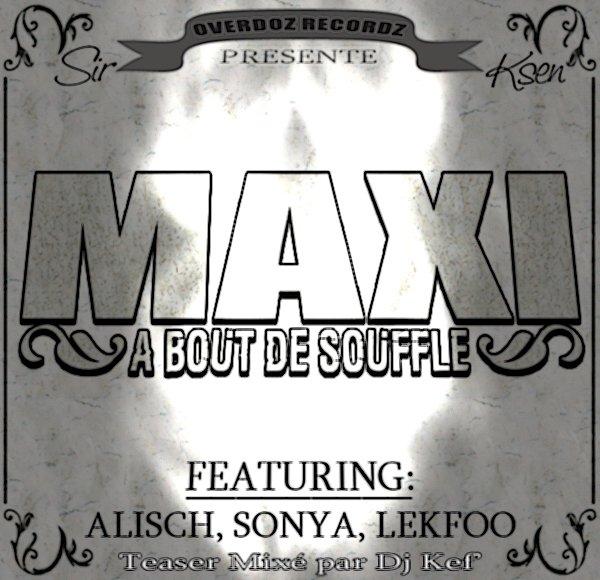 2008 - MAXI A BOUT DE SOUFFLE