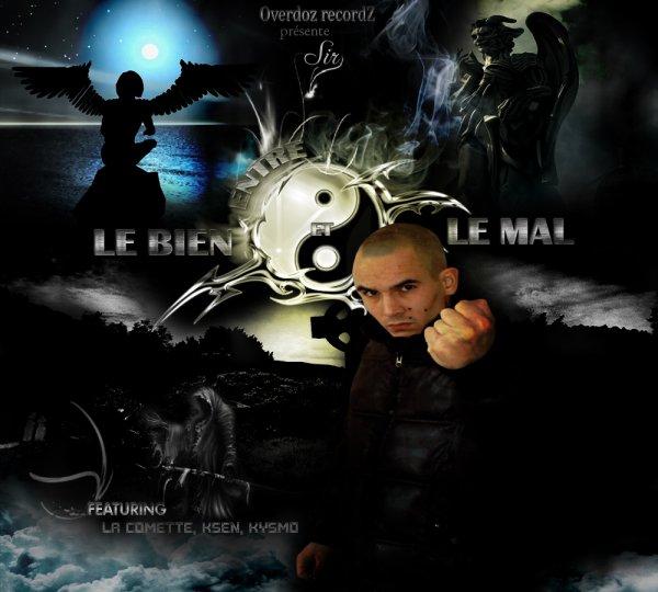 2010 - ENTRE LE BIEN ET LE MAL