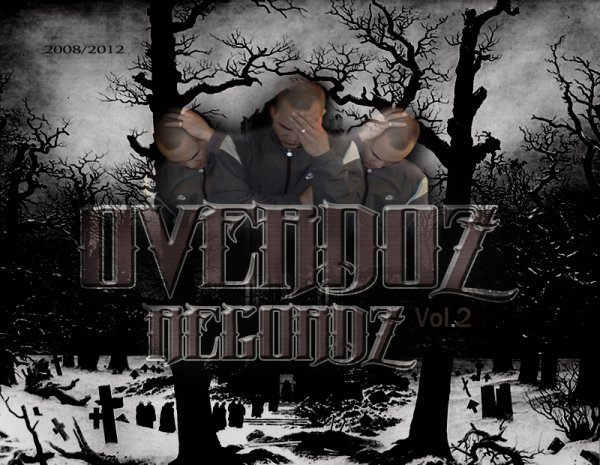2012 - OVERDOZ RECORDZ VOL.II