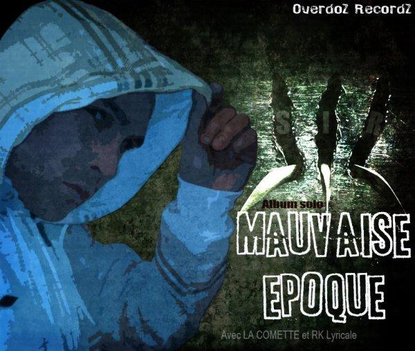2013 - MAUVAISE EPOQUE