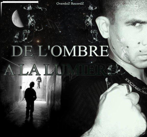 2014 - DE L'OMBRE A LA LUMIERE