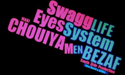 CHUIYA MEN BEZAF / Swagg LIFE ' Eyes System ' (South Side Production) (2011)
