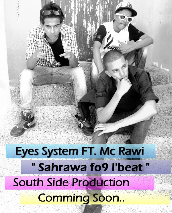 Eyes System  FT  MC Rawi { SAHRAWA FO9 LBEAT }