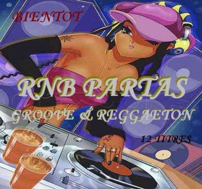 "RNB PARTAS ""Groove & Reggaeton"""