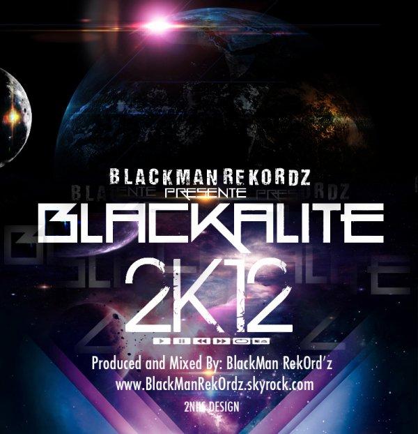 BlacKaliTé 2k12 / EL-MAKILA Chaotique Tune (2012)