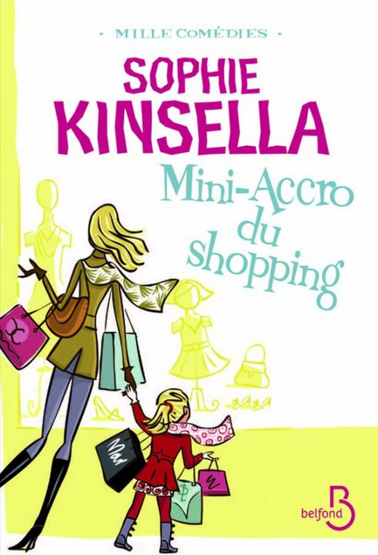 SAGA L'ACCRO DU SHOPPING Tome 6 : Mini-accro du shopping