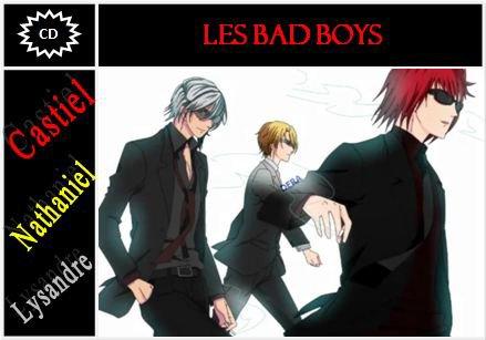 CD complet des Bad Boys (Castiel, Lysandre et Nathaniel)