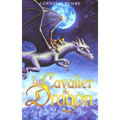 le cavalier du dragon de Cornélia Funke