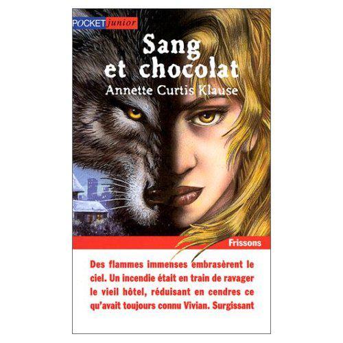 Sang et chocolat Annette Curtis Klause