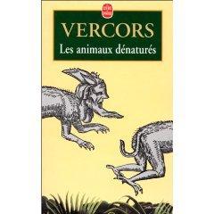 Les animaux dénaturés   de Vercors