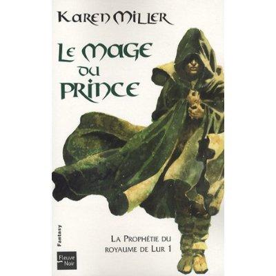 Le mage du prince    de Karen Miller