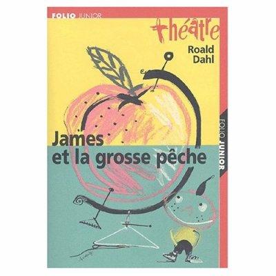 James et la pêche    de Roald Dahl