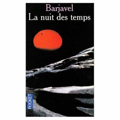 La nuit des temps de Barjavel