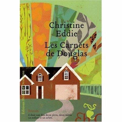 Les carnets de Douglas de Christine Eddie