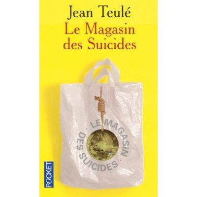 Le magasin des suicides de Jean Teulé