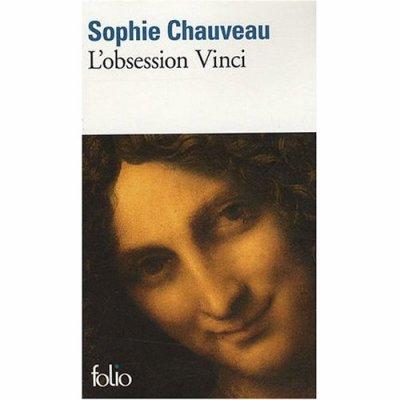L'obsession Vinci de Sophie Chauveau