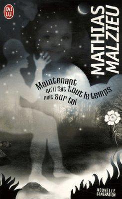 Maintenant qu'il fait tout le temps froid sur toi de Mathias Malzieu