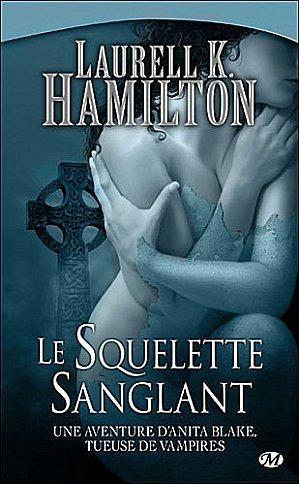 Anita Blake : Le squelette sanglant de Laurell K. hamilton
