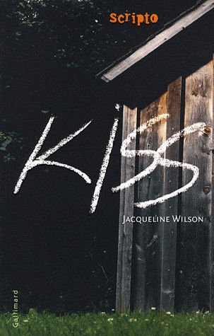 Kiss de Jacqueline Wilson