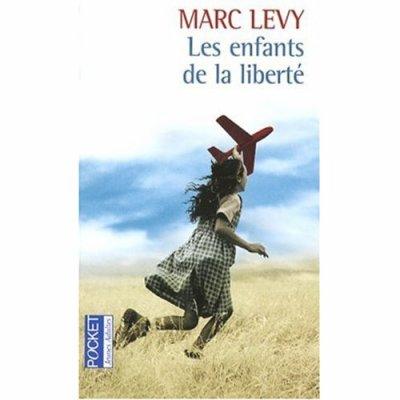Les enfants de la liberté de Marc Lévy
