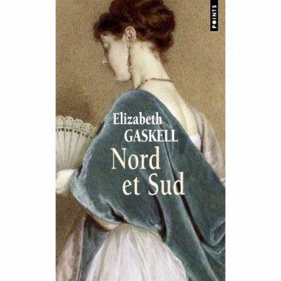 Nord et sud de Elizabeth Gaskell