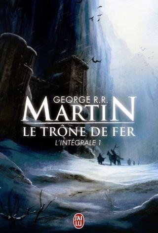 Le trône de fer de George R.R Martin