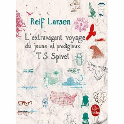 L'extravagant voyage du jeune et prodigieux T.S Spivet de Reif Larson