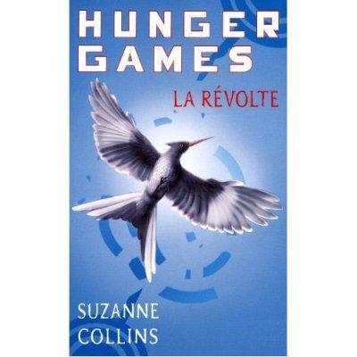 Hunger Games : la révolte de Suzanne Collins