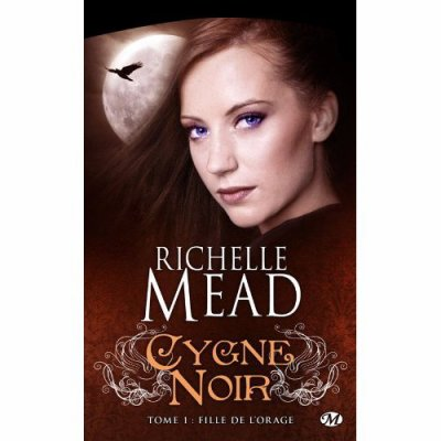 Cygne noir : Fille de l'orage de Richelle Mead
