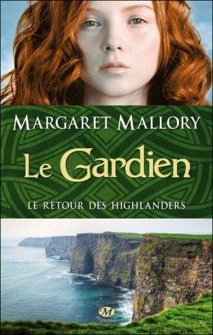 Le Gardien : le retour des highlanders de Margaret Mallory