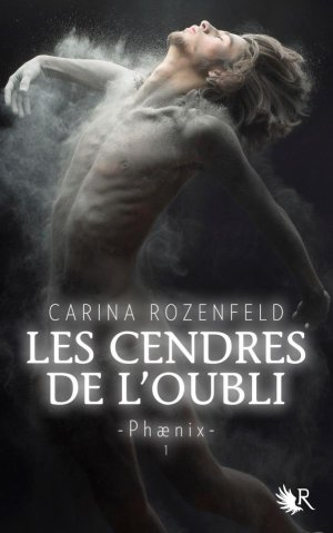 Phaenix : les cendres de l'oubli de Carina Rozenfeld
