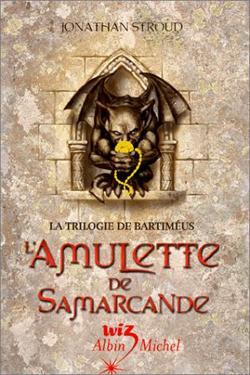La trilogie de Bartimeus  de Jonathan Stroud