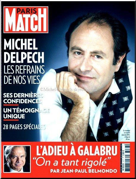 MICHEL DELPECH, SES DERNIÈRES CONFIDENCES