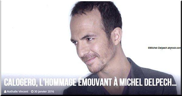 Calogero, l'hommage émouvant à Michel Delpech…