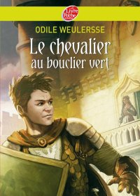 """""""Le chevalier au bouclier vert"""""""