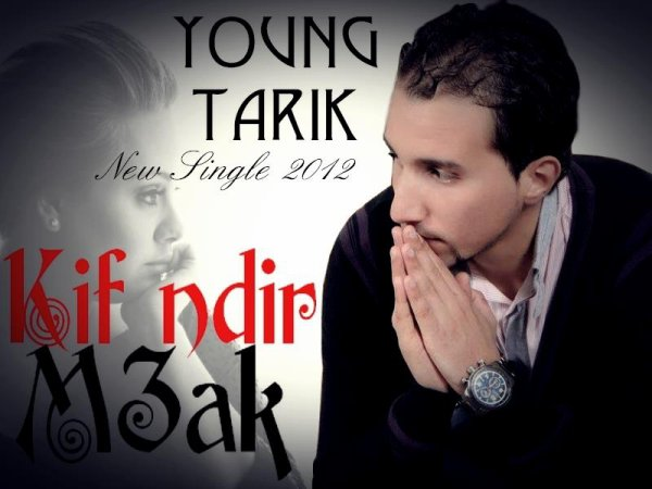 sahran al wa7di  / Kif ndir m3ak_Young Tarik - Dj Wass record (Paroles et musique young tarik ) (RADIO EDIT) (2012)
