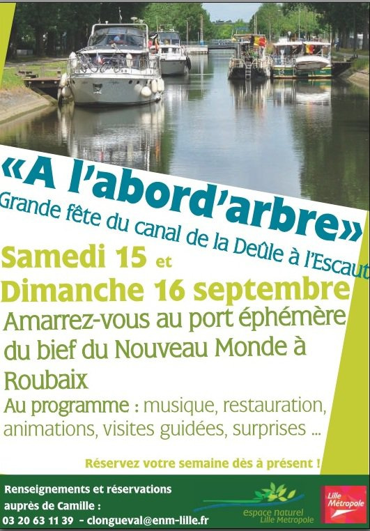 Fête du canal de la Deûle à l'Escaut ...Un peu de pub pour les amis du Nord  ;)