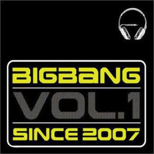 BigBang Vol.1 – Since 2007 (1st Album): part 2